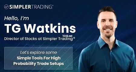 SimplerTrading - TG Watkins - Simple Tools for High Probability Trade Setups